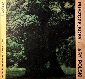 """prof. Ryszard Zaręba - """"Puszcze, bory, lasy Polski"""""""