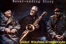 Never ending story - plakat Wiesława Grzegorczyka