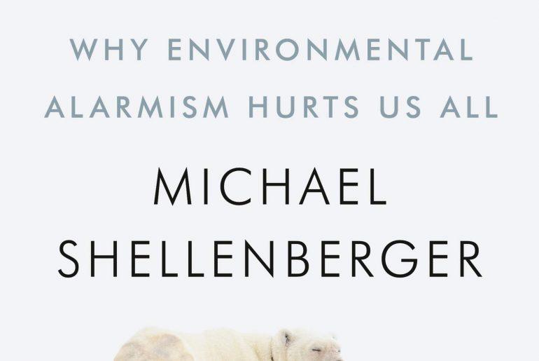 Apocalypse Never. Why Environmental Alarmism Hurts Us Al